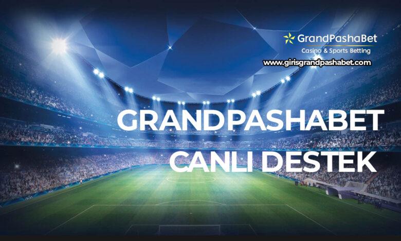 Grandpashabet Canli Destek