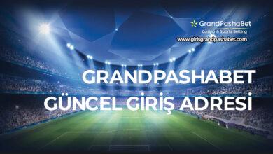 Grandpashabet Guncel Giris Adresi