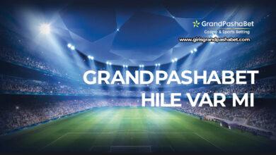 Grandpashabet Hile Var Mi