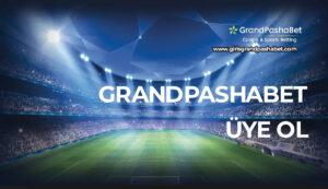 Grandpashabet Uye Ol